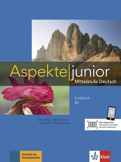 Aspekte junior B2. Kursbuch mit Audio-Dateien zum Download