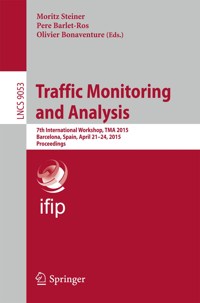 Moritz Steiner / Traffic Monitoring and Analysis9783319171715