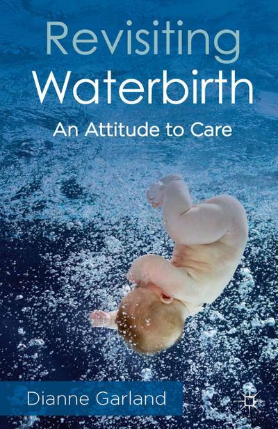 Revisiting Waterbirth