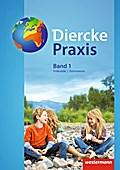 Diercke Praxis 1. Schülerband. Sekundarstufe 1. Gymnasien. Nordrhein-Westfalen