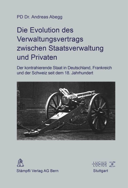 Die Evolution des Verwaltungsvertrags zwischen Staatsverwaltung und Private ...