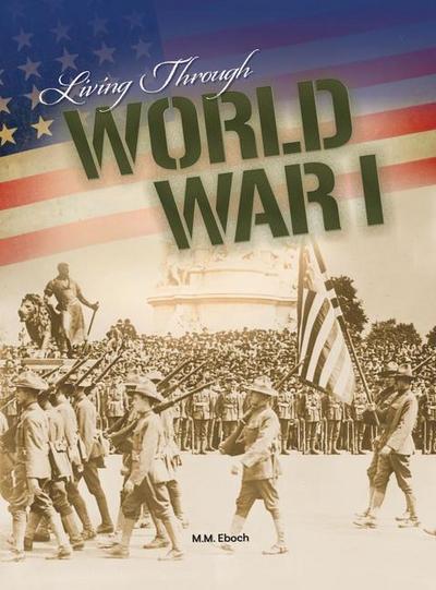 Living Through World War I
