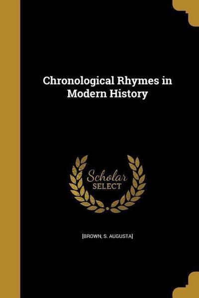 CHRONOLOGICAL RHYMES IN MODERN