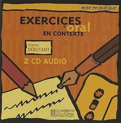 Mise En Pratique Oral - Debutant CD Audio (X2)