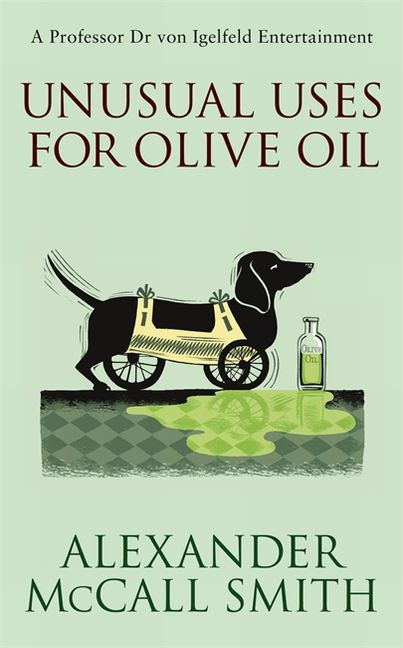 Alexander McCall Smith ~ Unusual Uses for Olive Oil 9780349120102