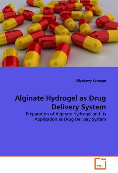 Alginate Hydrogel as Drug Delivery System