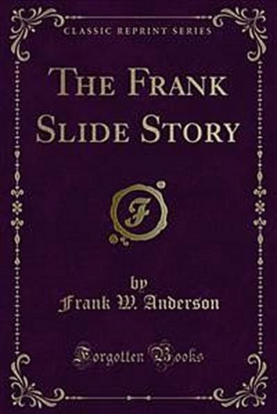 The Frank Slide Story