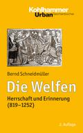Die Welfen: Herrschaft und Erinnerung (819-1252) (Urban-Taschenbücher)