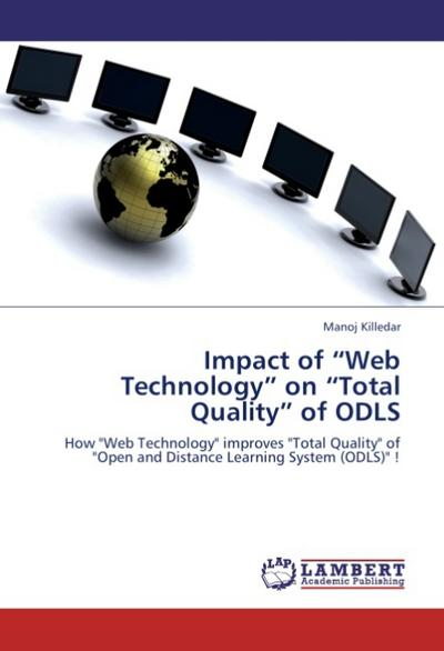 Impact of 'Web Technology' on 'Total Quality' of ODLS