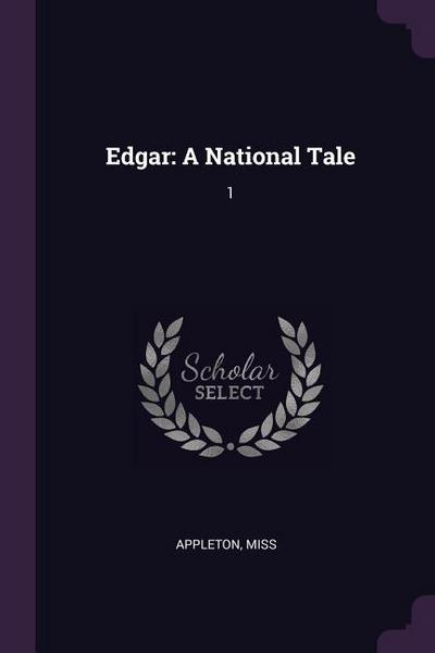 Edgar: A National Tale: 1
