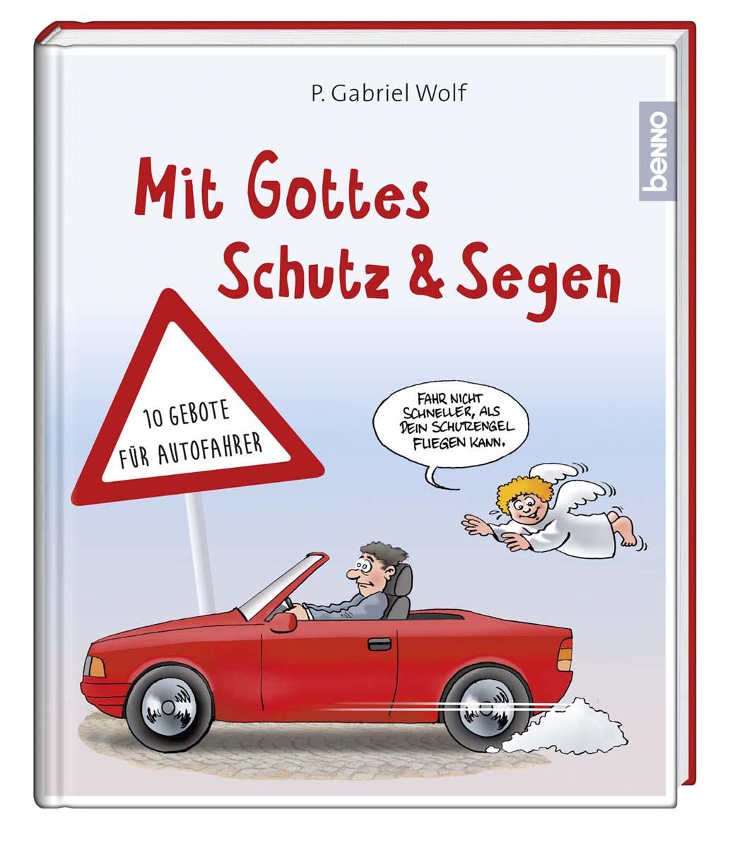 Mit Gottes Schutz und Segen Gabriel Wolf