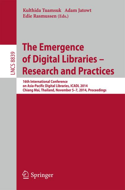 Emergence of Digital Libraries -- Research and Practices