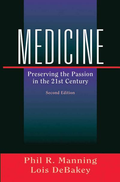 Medicine: Preserving the Passion in the 21st Century