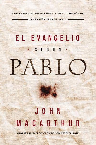 El Evangelio según Pablo