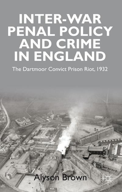 Inter-war Penal Policy and Crime in England