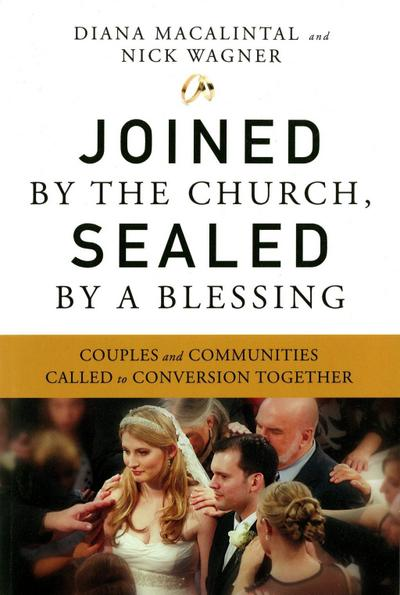 Joined by the Church, Sealed by a Blessing