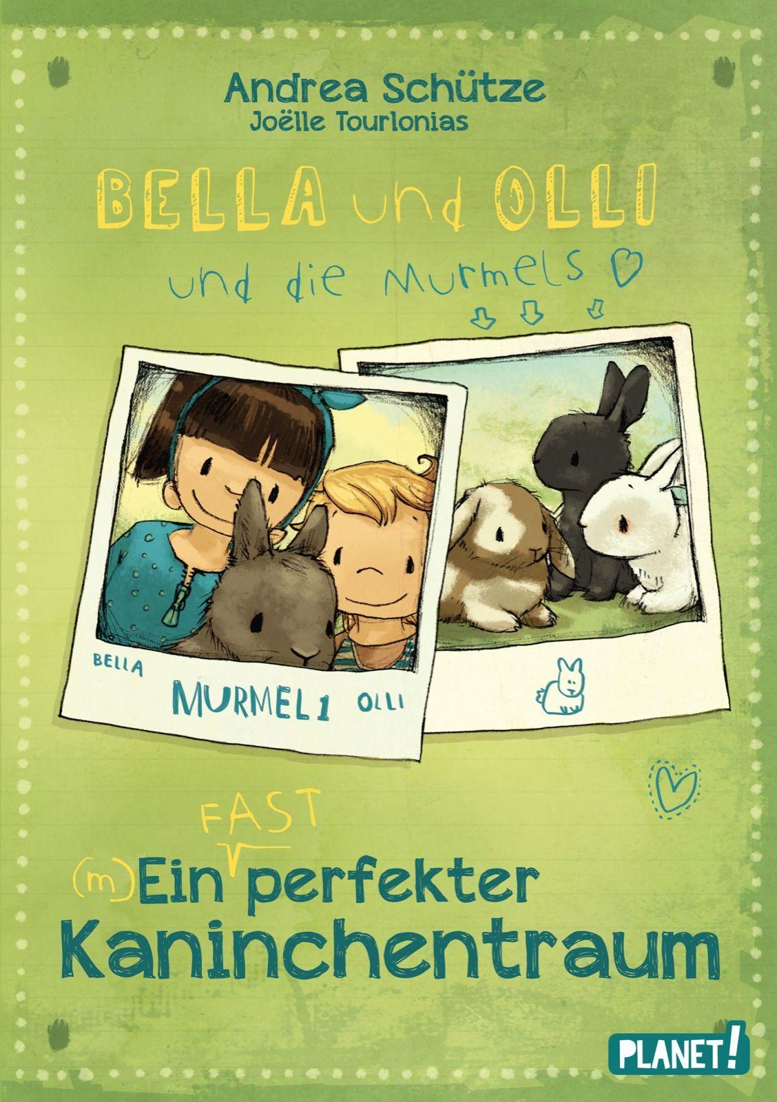 Bella und Olli - Ein (fast) perfekter Kaninchentraum Andrea Schütze