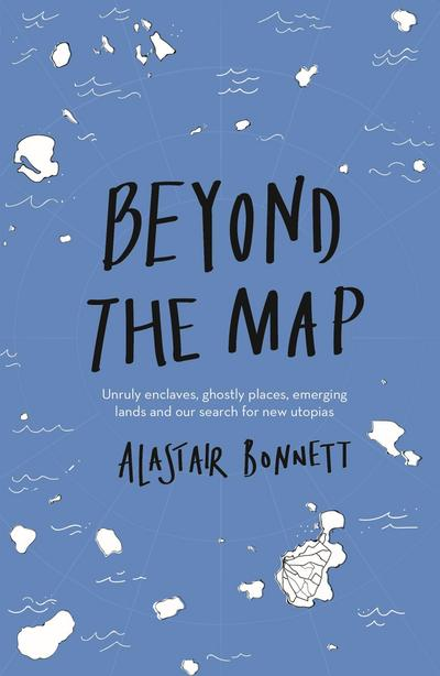 Beyond the Map  (from the author of Off the Map)