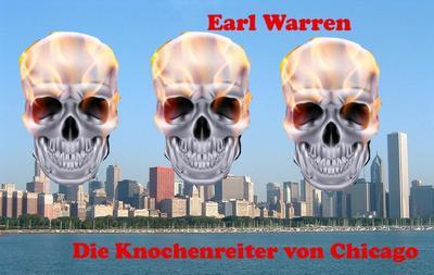 Die Knocheneiter von Chicago