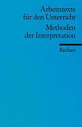 Methoden der Interpretation: (Arbeitstexte für den Unterricht)