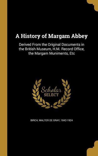 HIST OF MARGAM ABBEY