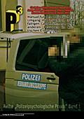 Manual für den polizeilichen Umgang mit psychisch auffälligen Geiselnehmern und anderen Personen in kritischen Einsatzlagen