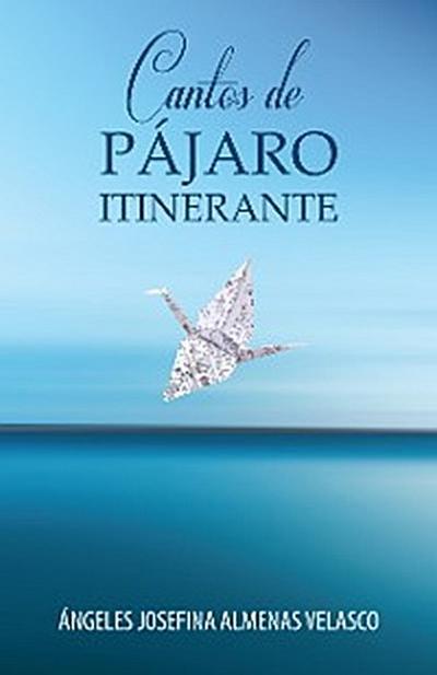 Cantos De Pájaro Itinerante