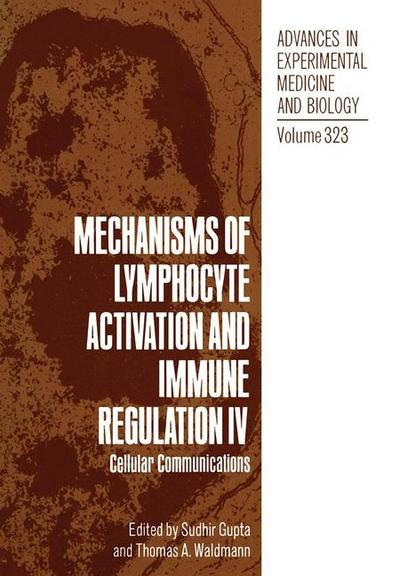 Mechanisms of Lymphocyte Activation and Immune Regulation IV