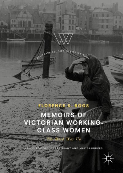 Memoirs of Victorian Working-Class Women