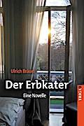 Der Erbkater - Ulrich Bräuel