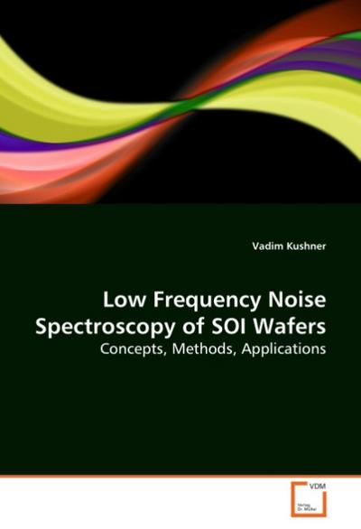 Low Frequency Noise Spectroscopy of SOI Wafers