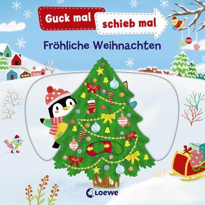 Guck mal, schieb mal! - Fröhliche Weihnachten
