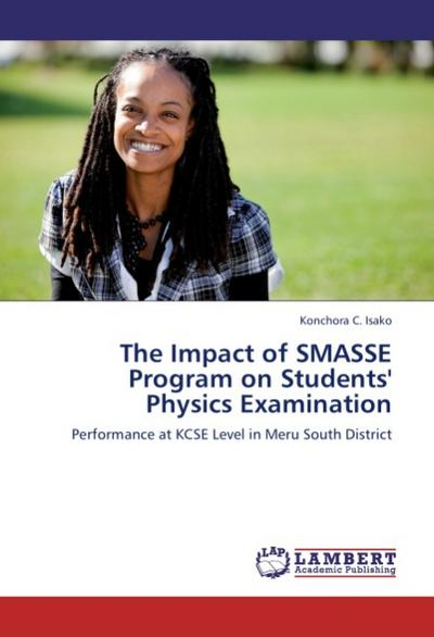 The Impact of SMASSE Program on Students' Physics Examination