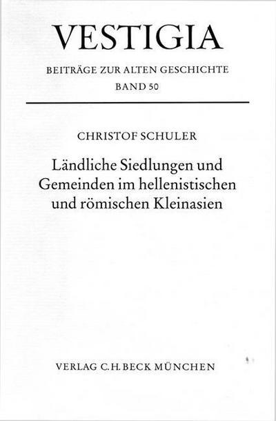 Ländliche Siedlungen und Gemeinden im hellenistischen und römischen Kleinasien