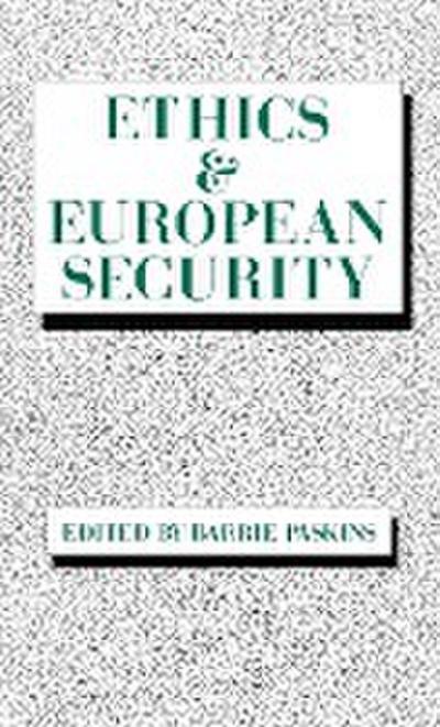 Ethics & European Security