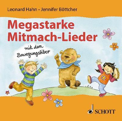 Megastarke Mitmach-Lieder - mit dem Bewegungsbiber