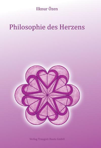 Philosophie des Herzens