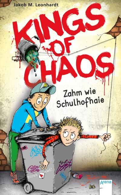 Kings of Chaos (1). Zahm wie Schulhofhaie