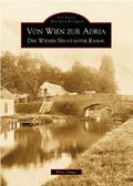 Von Wien zur Adria