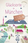 Glücksorte in München