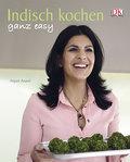 Indisch kochen ganz easy   ; Deutsch; ca. 256 S., Ca. 200 Farbfotografien -