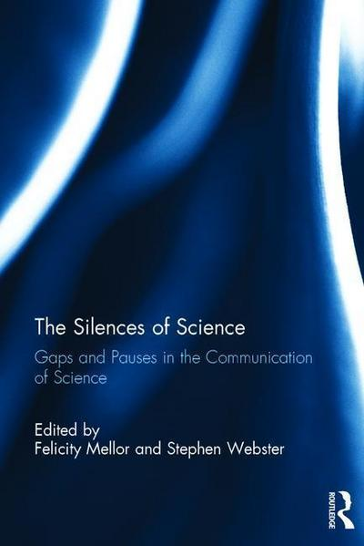 The Silences of Science