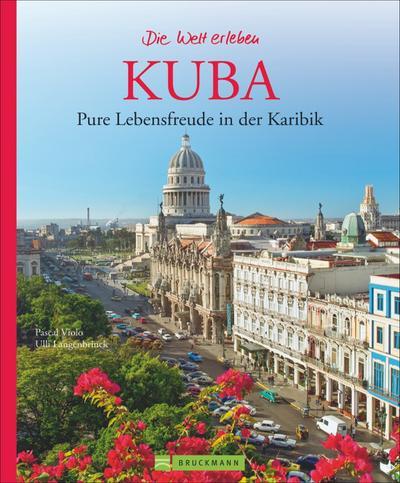 Kuba – Die Welt erleben