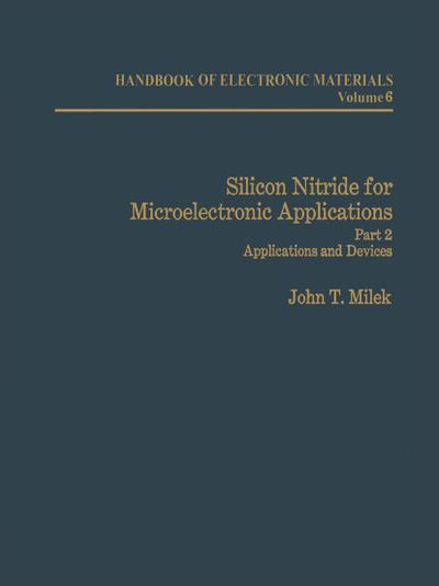 Silicon Nitride for Microelectronic Applications
