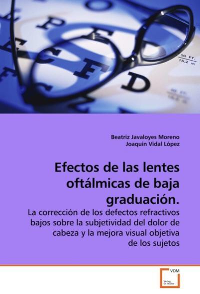 Efectos de las lentes oftálmicas de baja graduación.