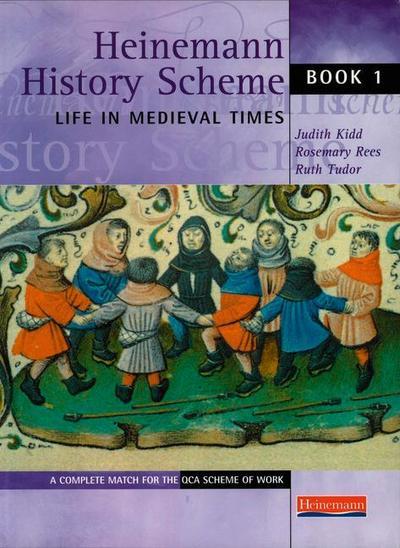 Heinemann History Scheme Book 1: Life in Medieval Times