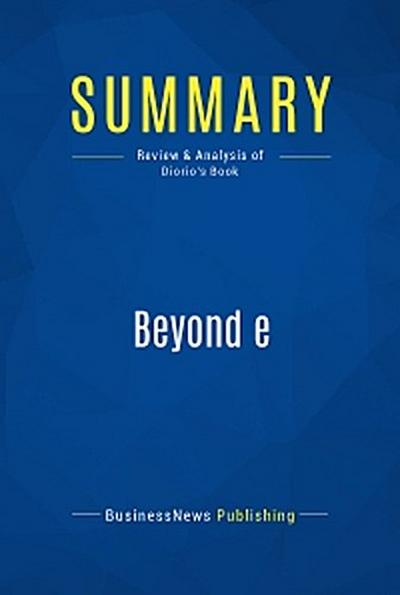 Summary: Beyond e