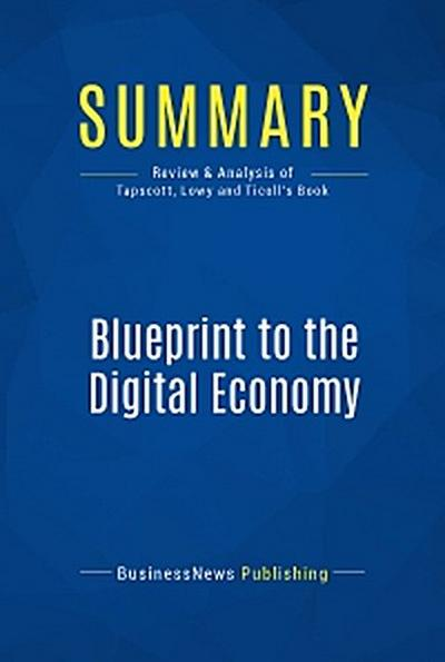 Summary: Blueprint to the Digital Economy