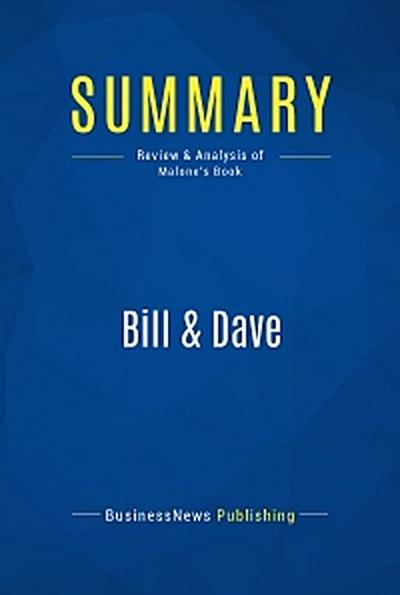 Summary: Bill & Dave