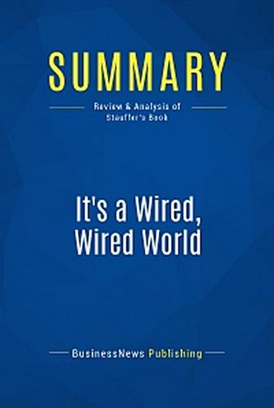 Summary: It's a Wired, Wired World